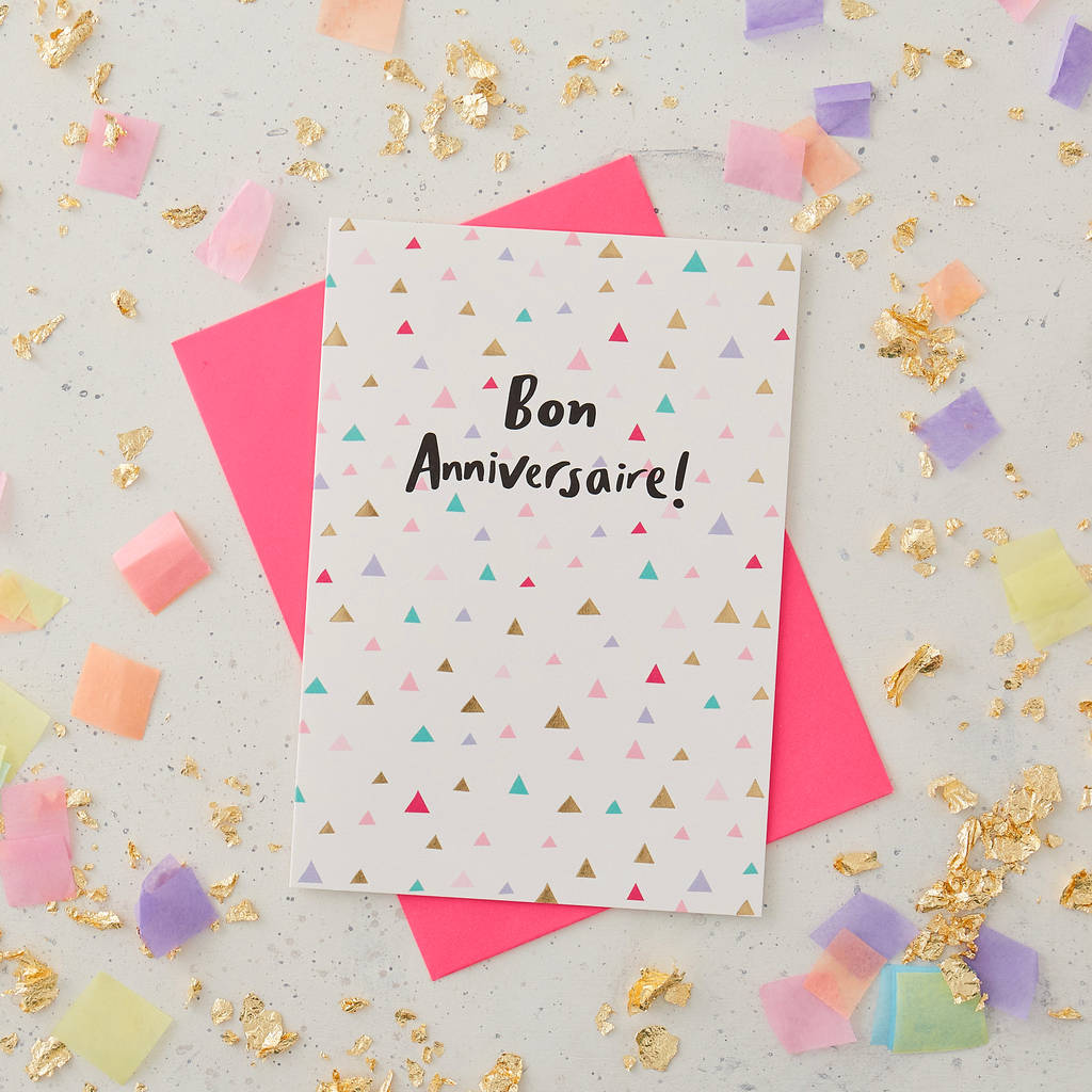 Bon Anniversaire Birthday Card By Jessica Hogarth
