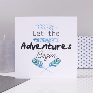 'Let The Adventures Begin' Card