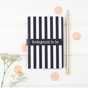 Bridegroom To Be Notebook - wedding day tokens