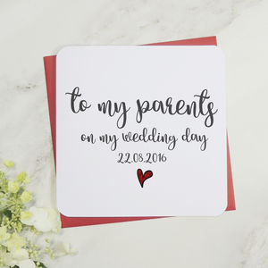 To My Parents On My Wedding Day Card - what's new