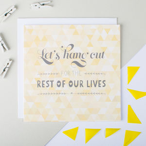 'Let's Hang Out' Wedding Day Card - shop by category
