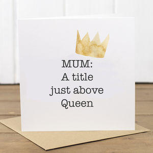 Queen Mum Birthday Card - birthday cards