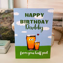 Daddy Half Pint Birthday Card