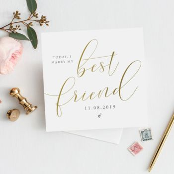 Today I Marry My Best Friend Wedding Card | Gold