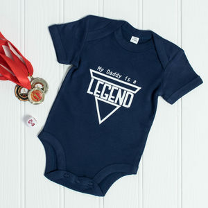 'My Daddy Is A Legend' Father's Day Babygrow