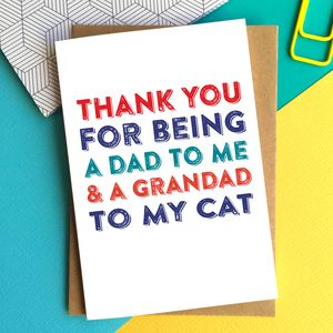 Thank You For Being A Dad To My Cat Card
