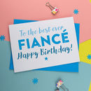 Birthday Card For Fiance In Pink Or Blue