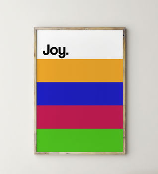 Joy Mood Colour Print