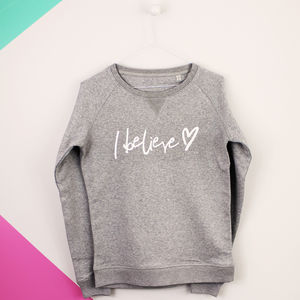 I Believe Sweatshirt - christmas jumpers