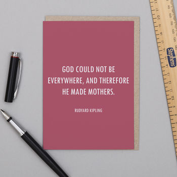 'God Could Not Be Everywhere' Kipling Quote