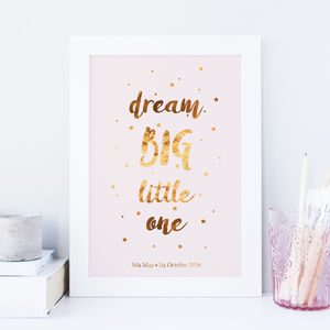 Personalised 'Dream Big Little One' Gold Foil Print