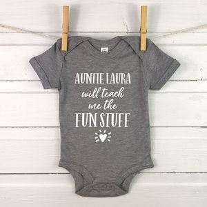 Auntie … Will Teach Me The Fun Stuff Babygrow - babygrows