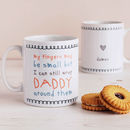 My Fingers May Be Small But… Cute Daddy Mug