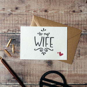 To My Wife Card - cards & wrap