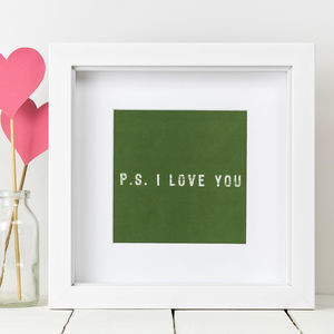 Framed 'P.S. I Love You' Print - posters & prints