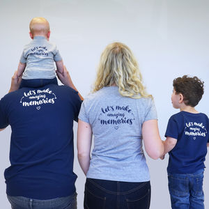 Lets Make Amazing Memories Family Tshirt Set - more