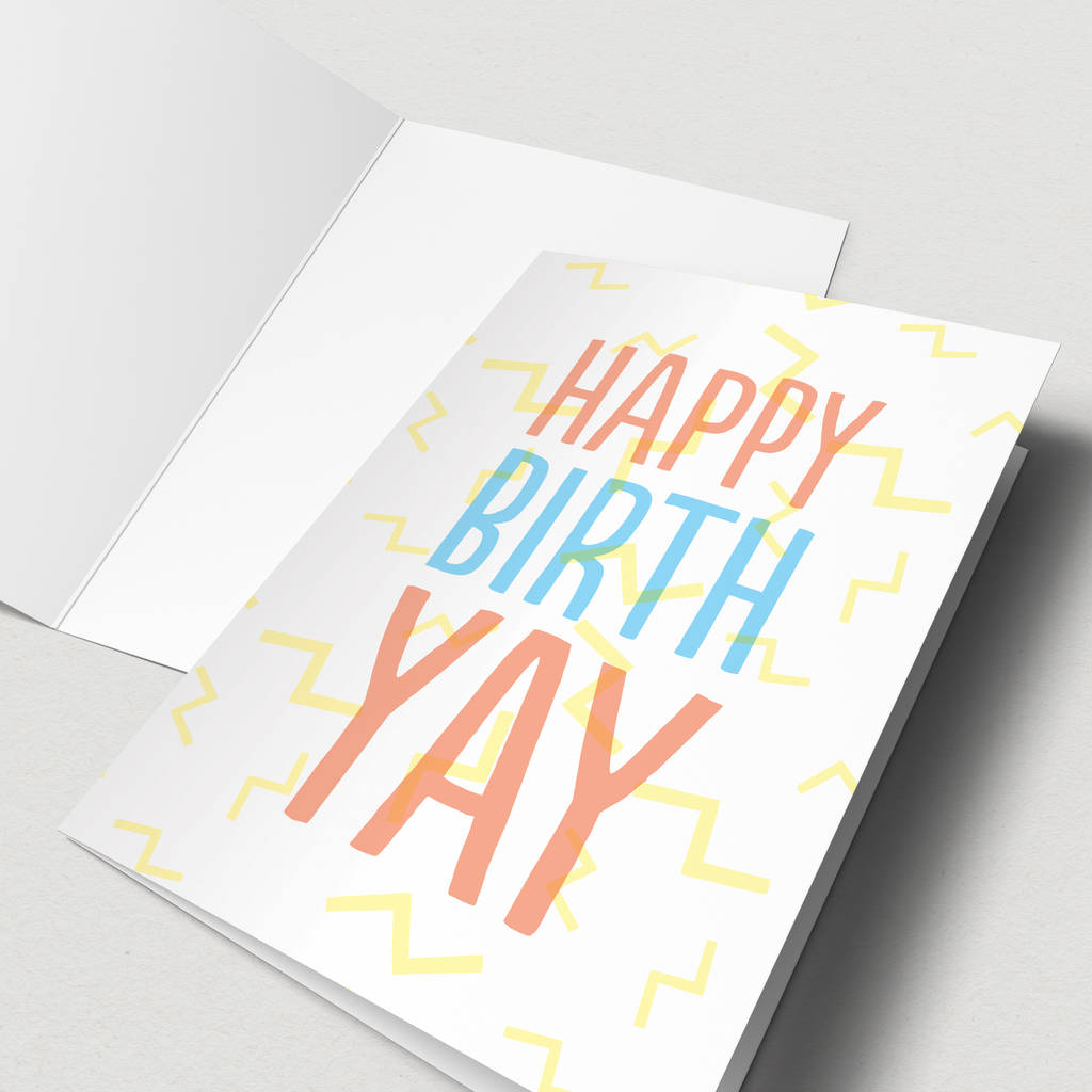 Happy Birth Yay Birthday Card