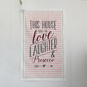 Love, Laughter And Prosecco Tea Towel