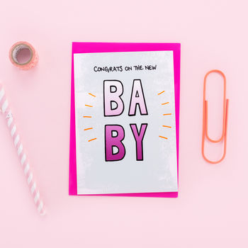 'Congrats On The New Baby' Neon Accent Card