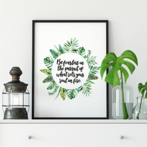 Be Fearless Inspirational Print