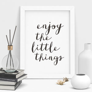 'Enjoy The Little Things' Typography Print - home sale