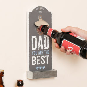 'Dad You Are The Best' Wall Mounted Bottle Opener
