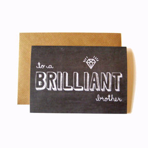'Brilliant Brother' Chalkboard Card