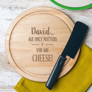 Personalised Age Only Matters Round Chopping Board