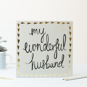 My Wonderful Husband - wedding, engagement & anniversary cards