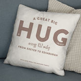 'A Hug All The Way From' Personalised Locations Cushion - home