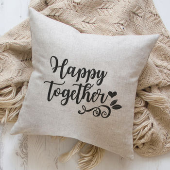 Happy Together Embroidered Linen Cushion Gift