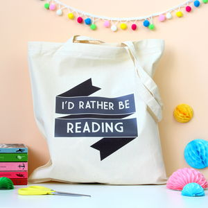 I'd Rather Be Reading Bookish Tote Bag