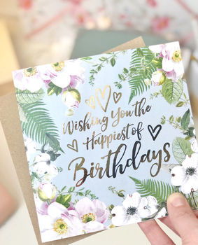 Happiest Of Birthdays Botanical And Gold Greeting Card
