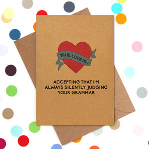 Funny Valentine's Day Card: Judging Your Grammar - funny cards