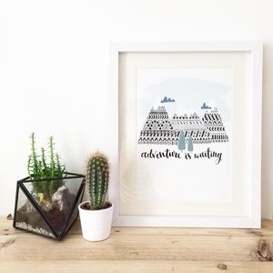 'Adventure Is Waiting' Print