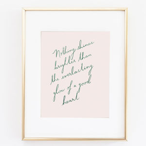 Nothing Shines Brighter… Print