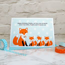 'Fox' Personalised Birthday Card From Three Children
