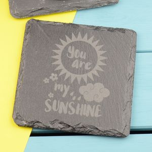 You Are My Sunshine Personalised Engraved Slate Coaster - placemats & coasters