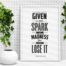 'A Little Spark Of Madness' Robin Williams Quote Print