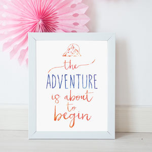 'The Adventure Is About To Begin' A3 Art Print