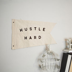 'Hustle Hard' Wall Hanging Cotton Burgee Flag - baby's room