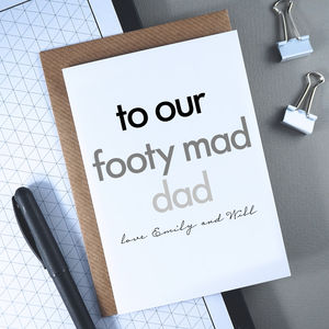 Footy Mad Dad | Personalised Father's Day Card - birthday cards