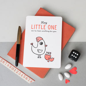'Hey Little One, We've Been Waiting For You' Card