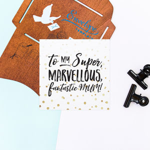 Super, Marvellous, Fantastic Mum Card