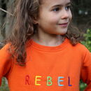 'Rebel' Embroidered Children's Organic Sweatshirt
