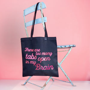 'Too many tabs open in my brain' Metallic Tote Bag