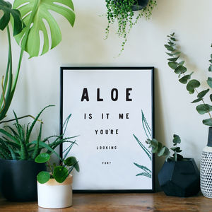 'Aloe Is It Me' Typographic Giclée Print - posters & prints