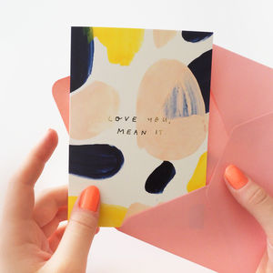 Love You Mean It Anniversary Card - anniversary cards