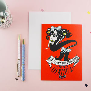 'All I Want For Christmas' Mermaid Card - cards