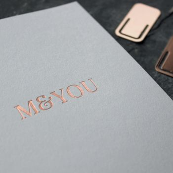 'Me And You' Rose Gold Foil Love Anniversary Card